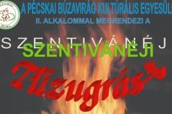 Szentivánéji Tűzugrás Pécskán