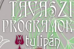 Tavaszi programok a Tulipánban