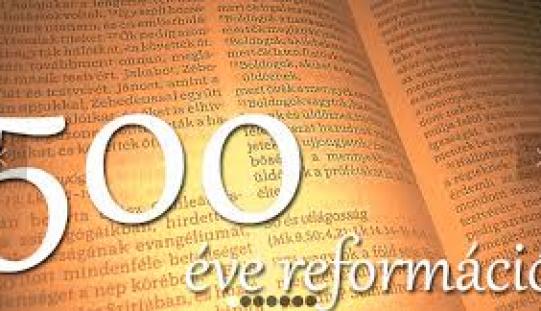 A reformáció 500 éve a Körösközben