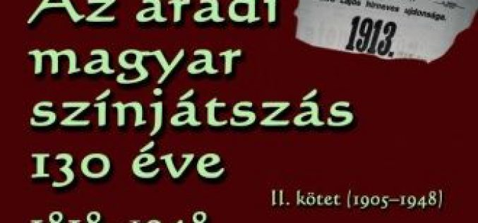 Az aradi magyar színjátszás 130 éve